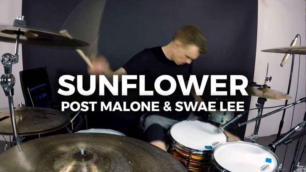 Post Malone, Swae Lee – Sunflower (Spider-Man: Into the Spider-Verse) – Drum Transformation